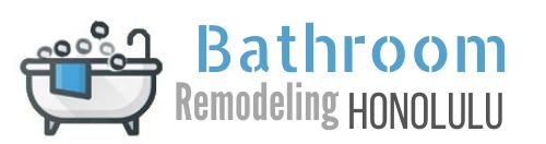 Bathroom Remodeling Honolulu
